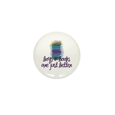 Boys in books are better Mini Button