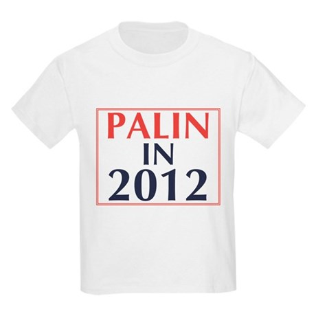 Palin in 2012 Kids Light T-Shirt