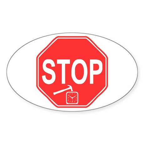 Stop! Hammer Time! Oval Sticker