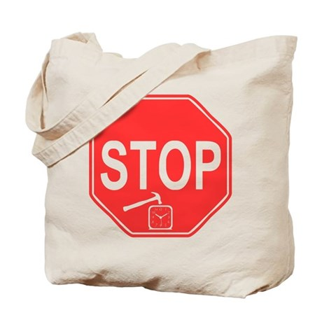 Stop! Hammer Time! Tote Bag