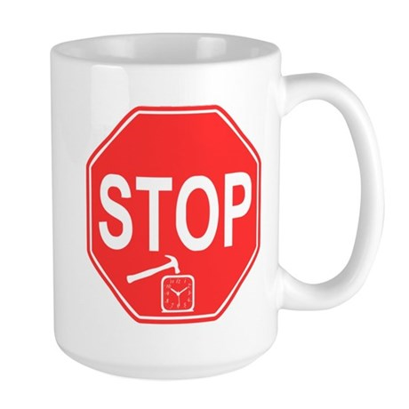 Stop! Hammer Time! Large Mug