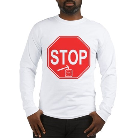 Stop! Hammer Time! Long Sleeve T-Shirt