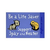 Be a Life Saver Rectangle Magnet