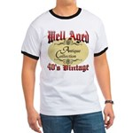 40th Birthday | Well Aged Ringer T
