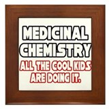 """Med Chem...Cool Kids"" Framed Tile"