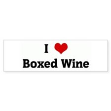 I Love Boxed Wine Bumper Bumper Sticker