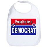 Proud to be a Democrat Bib