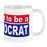 Proud to be a Democrat Small Mug