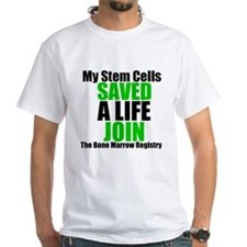 My Stem Cells Saved a Life Shirt