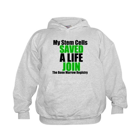 My Stem Cells Saved a Life Kids Hoodie