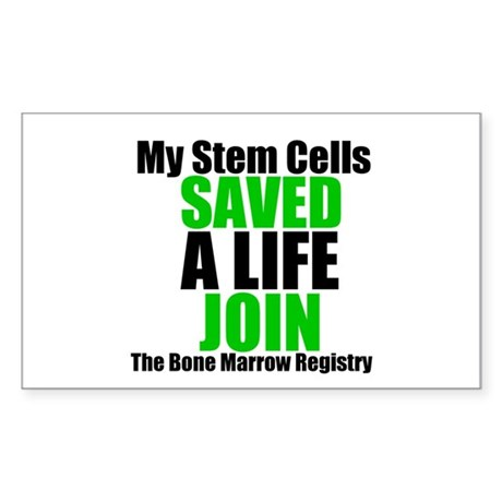 My Stem Cells Saved a Life Rectangle Sticker