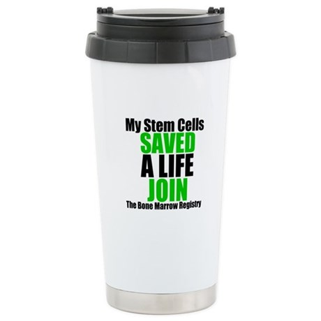 My Stem Cells Saved a Life Ceramic Travel Mug