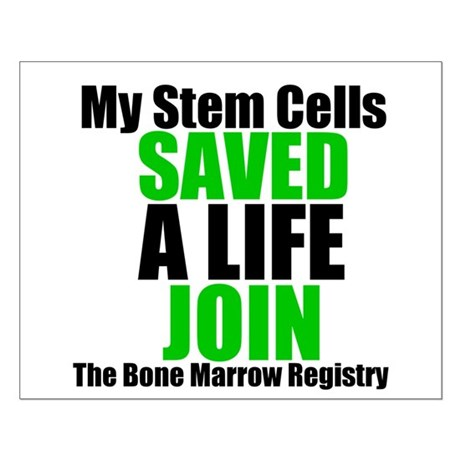 My Stem Cells Saved a Life Small Poster
