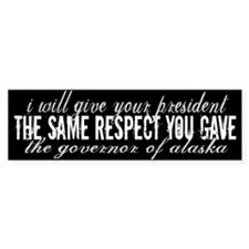 A Little Respect: Sarah Palin Bumper Sticker