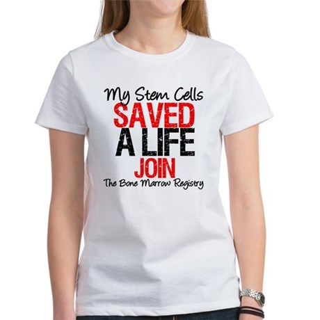 My Stem Cells Saved a Life (G-Red) Women's T-Shirt