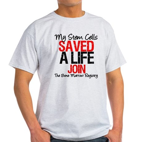 My Stem Cells Saved a Life (G-Red) Light T-Shirt