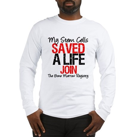 My Stem Cells Saved a Life (G-Red) Long Sleeve T-S