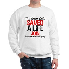 My Stem Cells Saved a Life (G-Red) Sweatshirt
