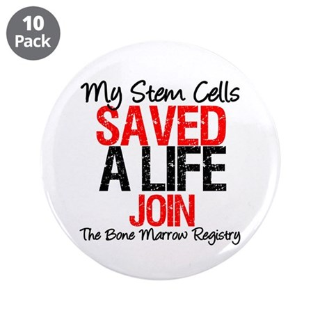 My Stem Cells Saved a Life (G-Red) 3.5&quot; Button (10