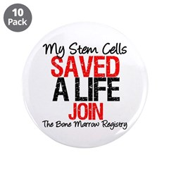 "My Stem Cells Saved a Life (G-Red) 3.5"" Button (10"