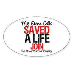 My Stem Cells Saved a Life (G-Red) Oval Sticker