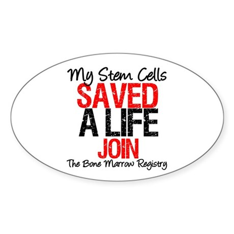 My Stem Cells Saved a Life (G-Red) Sticker (Oval 1