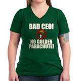 Bad CEO! No Golden Parachute! Shirt
