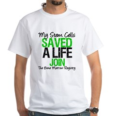 My Stem Cells Saved a Life (G-Grn) White T-Shirt