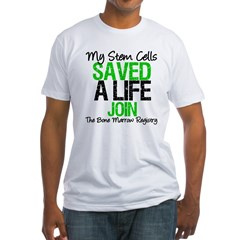 My Stem Cells Saved a Life (G-Grn) Fitted T-Shirt