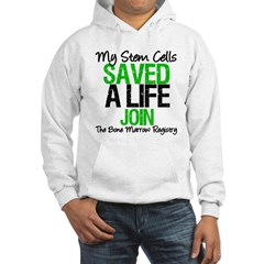My Stem Cells Saved a Life (G-Grn) Hooded Sweatshi