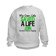 My Stem Cells Saved a Life (G-Grn) Kids Sweatshirt