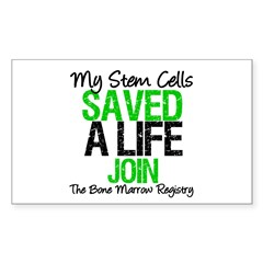 My Stem Cells Saved a Life (G-Grn) Sticker (Rectan