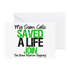 My Stem Cells Saved a Life (G-Grn) Greeting Cards