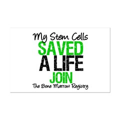 My Stem Cells Saved a Life (G-Grn) Mini Poster Pri