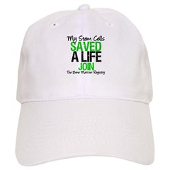 My Stem Cells Saved a Life (G-Grn) Cap