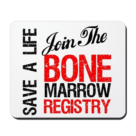 JoinTheBoneMarrowRegistry Mousepad