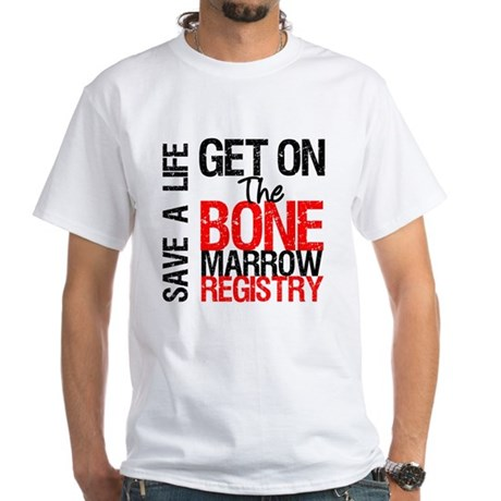 GetOnThe Bone Marrow Registry White T-Shirt