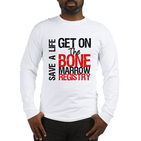 GetOnThe Bone Marrow Registry Long Sleeve T-Shirt