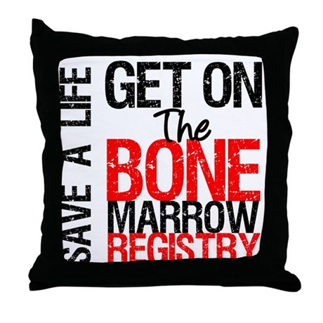 GetOnThe Bone Marrow Registry Throw Pillow