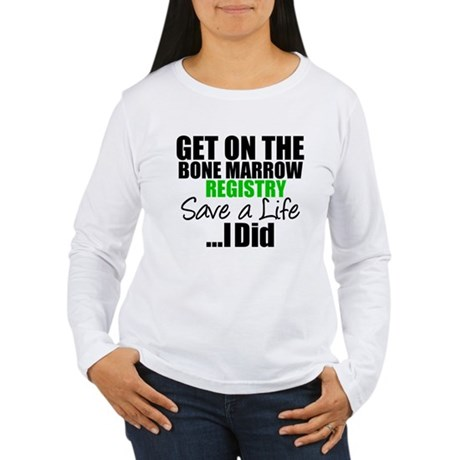 GetOnThe Bone Marrow Registry Women's Long Sleeve