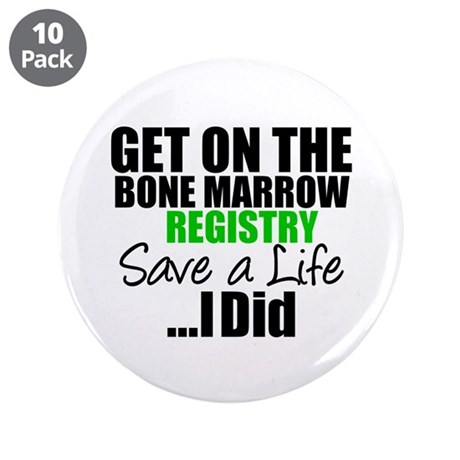GetOnThe Bone Marrow Registry 3.5&quot; Button (10 pack