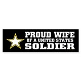 Proud Wife of a U.S. Soldier/BLK Car Sticker