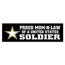 Proud Mom-n-law of a U.S. Soldier Bumper Sticker
