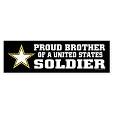 Proud Brother Soldier/blk Bumper Sticker