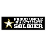 Proud Uncle of a U.S. Soldier/BLK Bumper Sticker