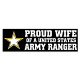 PROUD WIFE - ARMY RANGER Bumper Car Sticker
