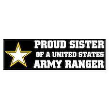 PROUD SISTER - ARMY RANGER Bumper Bumper Sticker