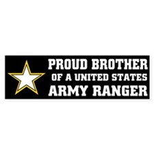 PROUD BROTHER - ARMY RANGER Bumper Bumper Sticker