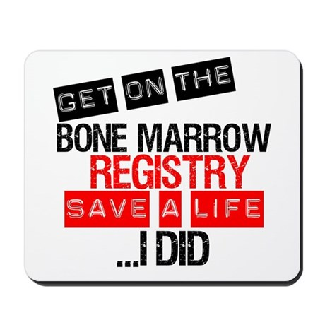 GetOnThe Bone Marrow Registry Mousepad