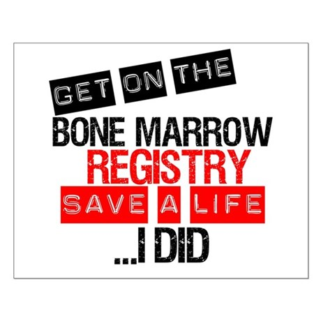 GetOnThe Bone Marrow Registry Small Poster